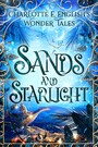 Sands and Starlight - A Bejewelled Fairytale