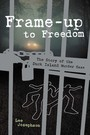 Frame-up to Freedom- the story of the Duck Island murder case