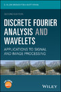 Discrete Fourier Analysis and Wavelets - Applications to Signal and Image Processing