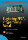 Beginning FPGA: Programming Metal - Your brain on hardware