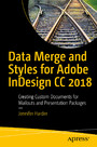 Data Merge and Styles for Adobe InDesign CC 2018 - Creating Custom Documents for Mailouts and Presentation Packages