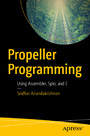Propeller Programming - Using Assembler, Spin, and C