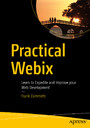 Practical Webix - Learn to Expedite and Improve your Web Development
