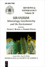 Uranium - Mineralogy, Geochemistry, and the Environment