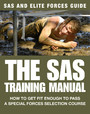 The SAS Training Manual - How to get fit enough to pass a special forces selection course