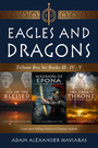 Eagles and Dragons Tribune Box Set - Books III - IV - V
