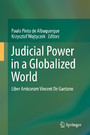 Judicial Power in a Globalized World - Liber Amicorum Vincent De Gaetano