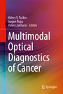 Multimodal Optical Diagnostics of Cancer