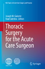 Thoracic Surgery for the Acute Care Surgeon