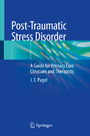 Post-Traumatic Stress Disorder - A Guide for Primary Care Clinicians and Therapists