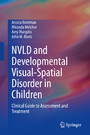 NVLD and Developmental Visual-Spatial Disorder in Children - Clinical Guide to Assessment and Treatment