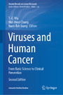 Viruses and Human Cancer - From Basic Science to Clinical Prevention