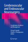 Cerebrovascular and Endovascular Neurosurgery - Complication Avoidance and Management