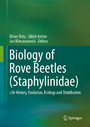 Biology of Rove Beetles (Staphylinidae) - Life History, Evolution, Ecology and Distribution