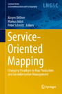 Service-Oriented Mapping - Changing Paradigm in Map Production and Geoinformation Management