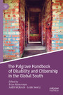 The Palgrave Handbook of Disability and Citizenship in the Global South