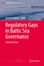 Regulatory Gaps in Baltic Sea Governance - Selected Issues
