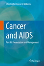 Cancer and AIDS - Part III: Presentation and Management