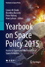 Yearbook on Space Policy 2015 - Access to Space and the Evolution of Space Activities