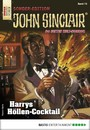 John Sinclair Sonder-Edition 73 - Horror-Serie - Harrys Höllen-Cocktail
