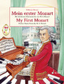 My First Mozart - Easiest Piano Pieces by Wolfgang Amadeus Mozart