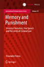 Memory and Punishment - Historical Denialism, Free Speech and the Limits of Criminal Law