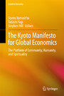 The Kyoto Manifesto for Global Economics - The Platform of Community, Humanity, and Spirituality