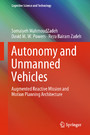 Autonomy and Unmanned Vehicles - Augmented Reactive Mission and Motion Planning Architecture