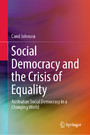 Social Democracy and the Crisis of Equality - Australian Social Democracy in a Changing World