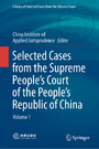 Selected Cases from the Supreme People's Court of the People's Republic of China - Volume 1