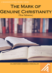 The Mark of Genuine Christianity - True Salvation
