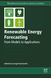 Renewable Energy Forecasting - From Models to Applications