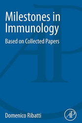 Milestones in Immunology - Based on Collected Papers