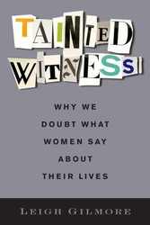 Tainted Witness - Why We Doubt What Women Say About Their Lives