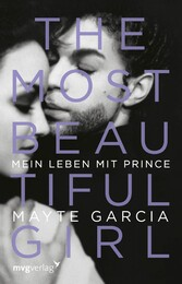 The Most Beautiful Girl - Mein Leben mit Prince