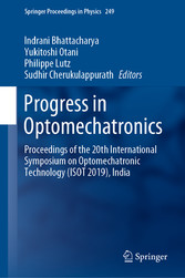 Progress in Optomechatronics - Proceedings of the 20th International Symposium on Optomechatronic Technology (ISOT 2019), India